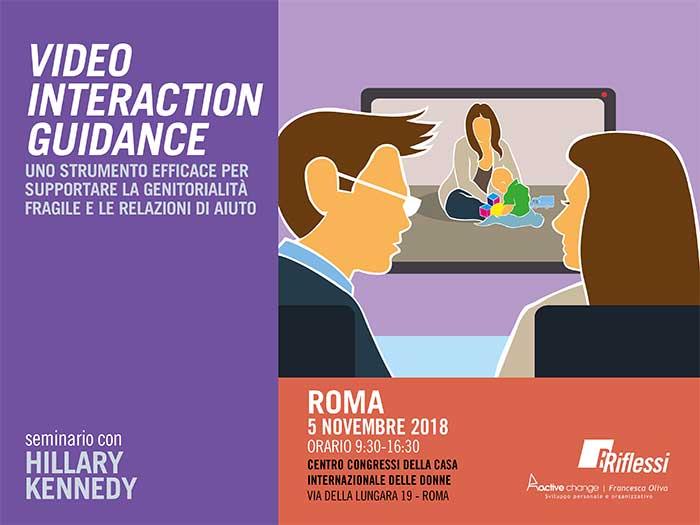 VIDEO INTERACTION GUIDANCE UNO STRUMENTO EFFICACE PER SUPPORTARE LA GENITORIALITÀ FRAGILE E LE RELAZIONI DI AIUTO